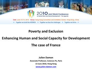Poverty and Exclusion Enhancing Human and Social Capacity for Development  The case of France