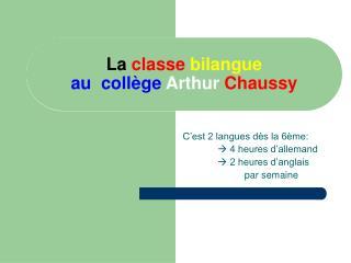 La  classe bilangue au  collège Arthur Chaussy