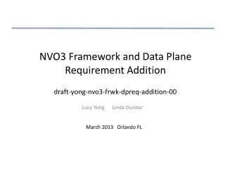 NVO3 Framework and Data Plane Requirement Addition
