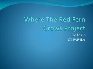 Where The Red Fern Grows Project