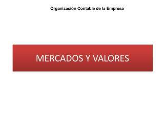 MERCADOS Y VALORES
