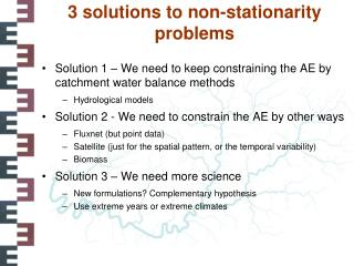 3 solutions to non- stationarity  problems