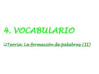 4. VOCABULARIO