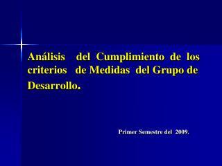Análisis     del  Cumplimiento  de  los    criterios   de Medidas  del Grupo de Desarrollo .