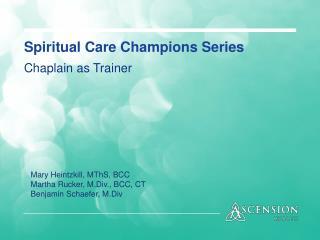 Spiritual Care Champions Series