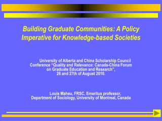 Building Graduate Communities: A Policy Imperative for Knowledge-based Societies