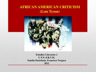 AFRICAN AMERICAN CRITICISM ( Lois  Tyson)