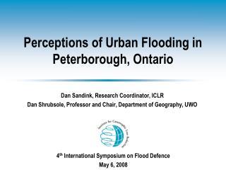 Perceptions of Urban Flooding in Peterborough, Ontario