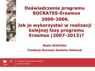 Do?wiadczenia programu SOCRATES-Erasmus  2000-2006.