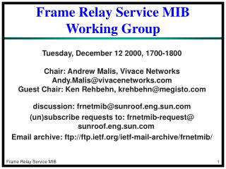 Frame Relay Service MIB Working Group