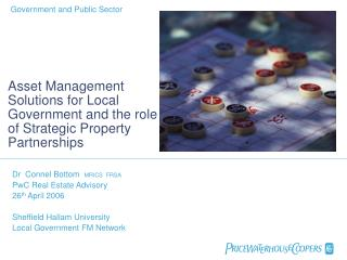 Asset Management Solutions for Local Government and the role of Strategic Property Partnerships
