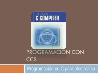 Programación con  ccs
