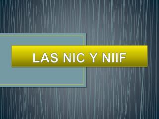 LAS NIC Y NIIF
