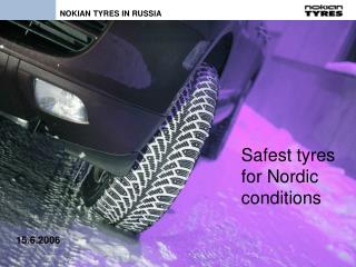 Safest tyres  for Nordic  conditions