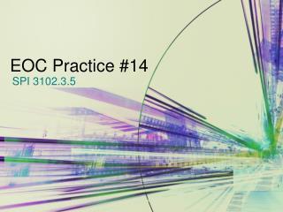 EOC Practice #14