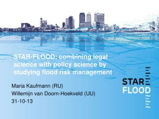 STAR-FLOOD: combining legal science with policy science by studying flood risk management