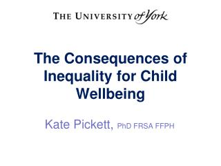 The Consequences of Inequality for Child Wellbeing