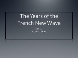The Years of the French New Wave