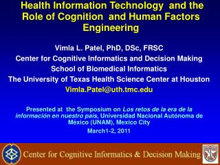 Health Information Technology  and the Role of Cognition  and Human Factors Engineering