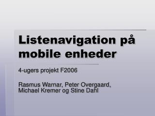 Listenavigation på  mobile enheder