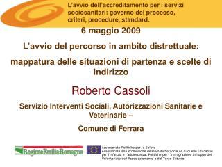 L'avvio dell'accreditamento per i servizi sociosanitari: governo del processo,