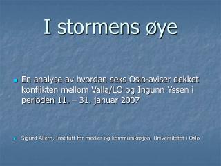 I stormens øye