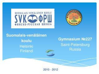 Suomalais- venäläinen koulu Helsinki Finland