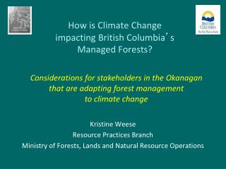 How is Climate Change impacting British Columbia ' s Managed Forests?