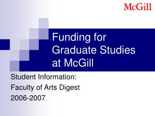 Funding for Graduate Studies  at McGill