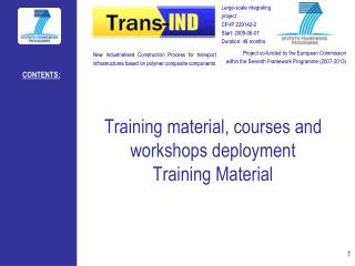 Training material, courses and workshops deployment Training Material
