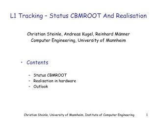 L1 Tracking – Status CBMROOT And Realisation