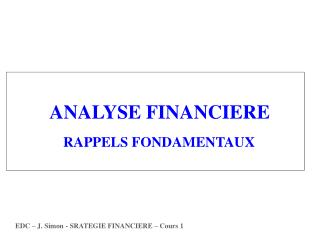 ANALYSE FINANCIERE RAPPELS FONDAMENTAUX