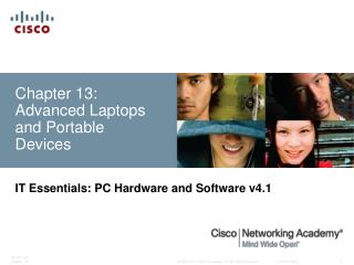 Chapter 13: Advanced Laptops and Portable Devices