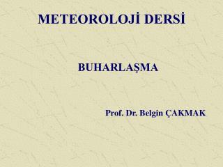 METEOROLOJI DERSI