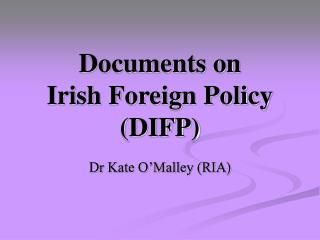 Documents on  Irish Foreign Policy (DIFP)