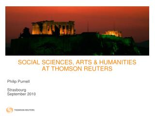SOCIAL SCIENCES, ARTS & HUMANITIES  AT THOMSON REUTERS