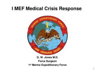 I MEF Medical Crisis Response