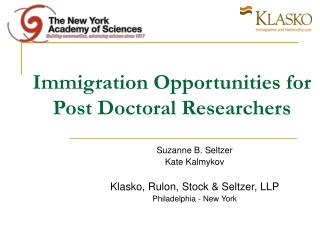 Immigration Opportunities for  Post Doctoral Researchers
