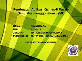Pembuatan Aplikasi Games-8 Puzzle Simulator menggunakan J2ME