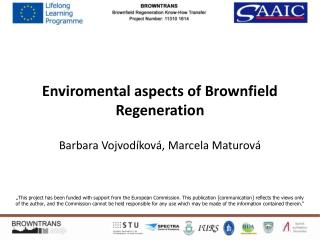 Enviromental aspects  of Brownfield Regeneration