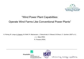 """Wind Power Plant Capabilities: Operate Wind Farms Like Conventional Power Plants"""