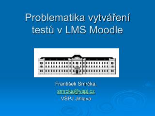 Problematika vytváření testů v LMS Moodle