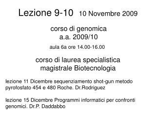 Lezione 9-10   10 Novembre 2009