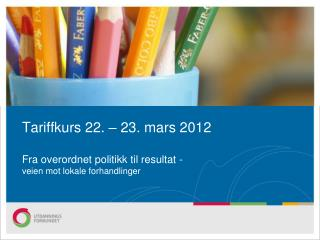 Årsmøtevedtak, Utdanningsforbundet Østfold 2009