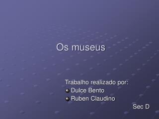 Os museus