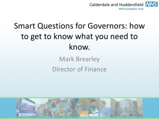 Smart Questions for Governors: how to get to know what you need to know.