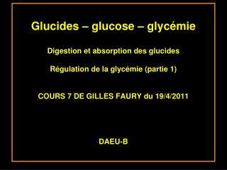 Rôles du glucose :  Rôle énergétique  Rôle structurale
