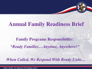 When Called, We Respond With Ready Units…