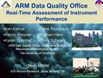 ARM Data Quality Office   Real-Time Assessment of Instrument Performance