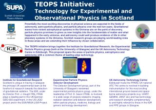 TEOPS Initiative: Technology for Experimental and Observational Physics in Scotland